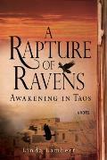 A Rapture of Ravens: Awakening in Taos