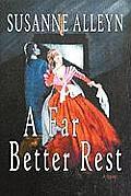 A Far Better Rest