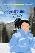 Beacon Street Girls Special Adventure Freestyle With Avery