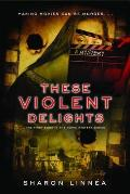 These Violent Delights (Movie Mystery)