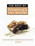 The Best of America's Test Kitchen: The Year's Best Recipes, Equipment Reviews, and Tastings (Best of America's Test Kitchen Cookbook: The Year's Best Recipes) Cover