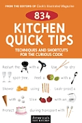 834 Kitchen Quick Tips Tricks Techniques & Shortcuts for the Curious Cook