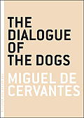 The Dialogue of the Dogs (Art of the Novella) Cover