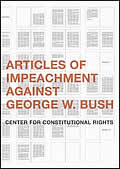 Articles of Impeachment Against George W Bush