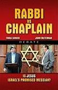 Rabbi Vs Chaplain Debate: Is Jesus Israel's Promised Messiah?