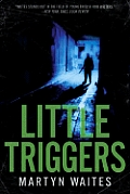 Little Triggers