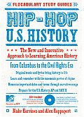 Hip-Hop U.S. History: The New and Innovative Approach to Learning American History with CD (Audio) (Flocabulary Study Guides)