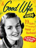 Good Wife Guide 19 Rules for Keeping a Happy Husband