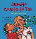Juanito Counts to Ten/Johnny Cuenta Hasta Diez: A Bilingual Counting Book