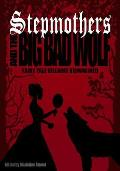 Stepmothers and the Big Bad Wolf: Fairy Tale Villains Reimagined