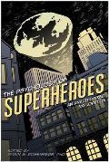 Psychology of Superheroes An Unauthorized Exploration