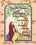 The Old Woman and the Eagle/La Senora y El Aguila