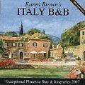 Karen Browns Italy Bed & Breakfast 2007
