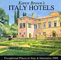 Karen Brown's Italy Hotels: Exceptional Places to Stay & Itineraries (Karen Brown's Italy: Exceptional Places to Stay & Itineraries)