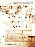 Self to Soul: Exercises of Reflection, Contemplation & Interaction