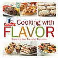 Cooking with Flavor Spice Up Your Everday Favorites