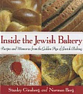 Inside the Jewish Bakery Recipes & Memories from the Golden Age of Jewish Baking