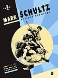 Mark Schultz Various Drawings Volume 2