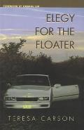 Elegy for the Floater