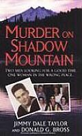 Murder On Shadow Mountain