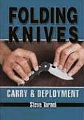 Folding Knives: Carry and Deployment