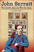 John Surratt: The Lincoln Assassin Who Got Away