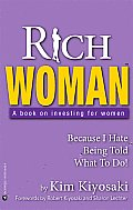 Rich Woman A Book on Investing for Women Because I Hate Being Told What to Do