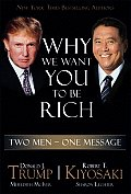 Why We Want You to Be Rich: Two Men -- One Message Cover