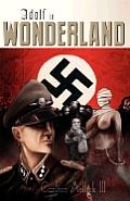 Adolf In Wonderland