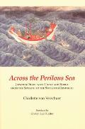 Across the Perilous Sea: Japanese Trade with China and Korea from the Seventh to the Sixteenth Centuries