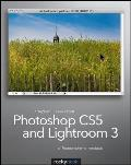 Photoshop Cs5 and Lightroom 3: A Photographer's Handbook Cover