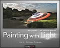 Painting with Light: Light Art Performance Photography