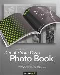 Create Your Own Photo Book Design a Stunning Portfolio Make a Bookstore Quality Book