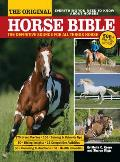 Original Horse Bible The Definitive Source for All Things Horse