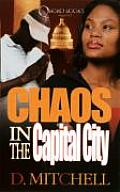 Chaos in the Capital City