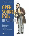 Open Source ESBs in Action Example Implementations in Mule & ServiceMix