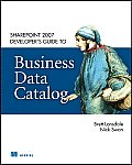 SharePoint 2007 Developers Guide To Business Data Catalog