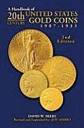 A Handbook of 20th-Century U.S. Gold Coins 1907-1933