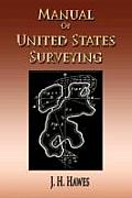 Manual of United States Surveying - System of Rectangular Surveying