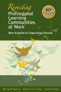 Revisiting Professional Learning Communities at Work: New Insights for Improving Schools Cover