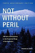 Not Without Peril Tenth Anniversary Edition