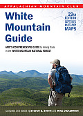 White Mountain Guide 29th AMCs Comprehensive Guide to Hiking Trails in the White Mountain National Forest Appalachian Mountain Club