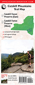 Catskill Mountains Trail Map: Catskill Forest Preserve (East)/Catskill Forest Preserve (West) (Appalachian Mountain Club: Catskill Mountain Trails)