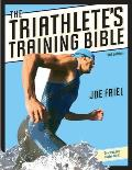 Triathlete's Training Bible (3RD 09 Edition)