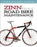 Zinn & The Art Of Road Bike Maintenance 3rd Edition