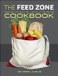 The Feed Zone Cookbook: Fast and Flavorful Food for Athletes Cover