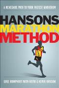 Hansons Marathon Method A Renegade Path to Your Fastest Marathon