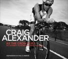 As the Crow Flies: My Journey to Ironman World Champion