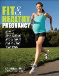 Fit & Healthy Pregnancy How to Stay in Shape for You & Your Baby