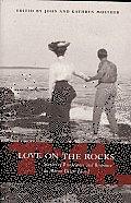 Love on the Rocks: Stories of Rusticators and Romance on Mount Desert Island